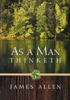Free Business eBooks: As A Man Thinketh James Allen eBook download