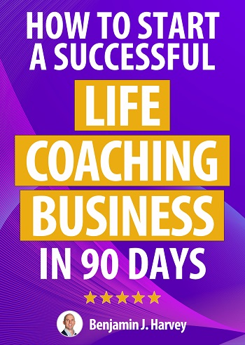 Free Business eBooks: How To Start A Successful Life Coaching Business In 90 Days ebook download