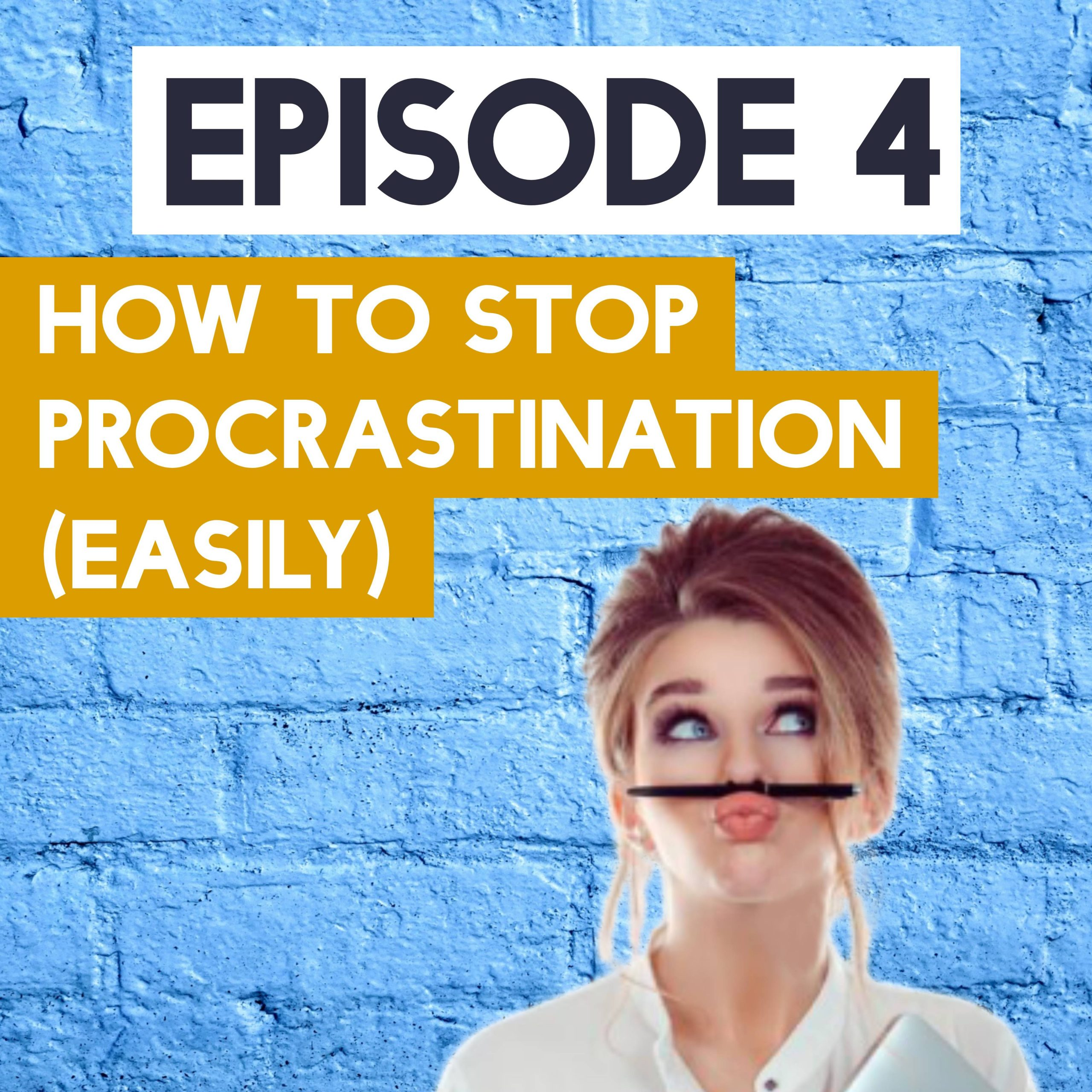 How To Stop Procrastination Easily - Marketing Made Easy with Cham Tang Podcast Episode 4 image